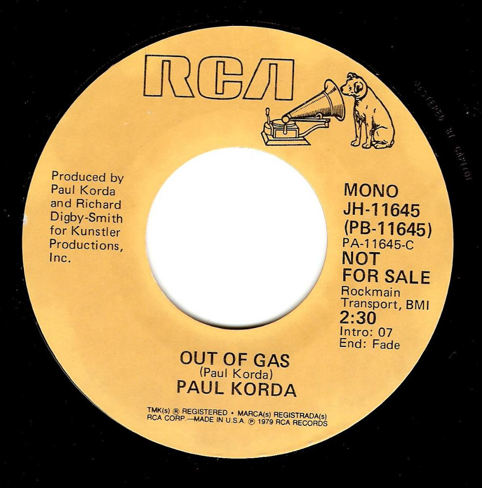 PAUL KORDA Out Of Gas Vinyl Record 7 Inch US RCA 1979 Promo